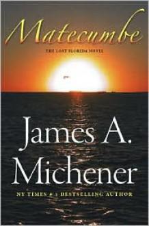 Matecumbe - James A. Michener, Joe Avenick (Afterword)
