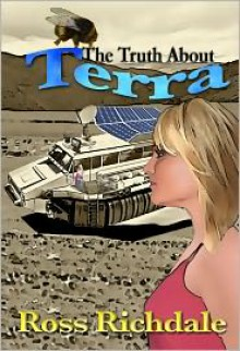 The Truth About Terra - Ross Richdale