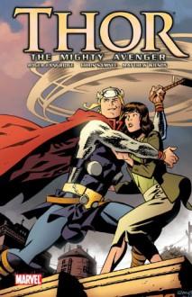 Thor the Mighty Avenger (Volume 1 ) - Roger Langridge, Chris Samnee, Matthew Wilson