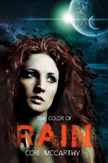 The Color of Rain - Cori McCarthy