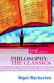 Philosophy: The Classics - Nigel Warburton