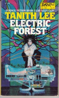 Electric Forest - Tanith Lee