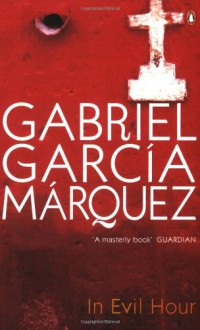 In Evil Hour - Gregory Rabassa, Gabriel García Márquez