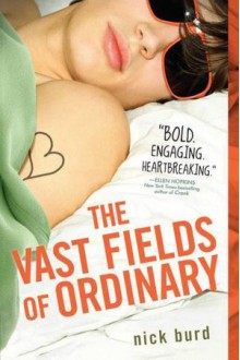The Vast Fields of Ordinary - Nick Burd