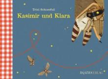 Kasimir und Klara - Trixi Schneefuß