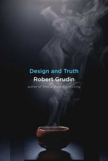 Design and Truth - Robert Grudin
