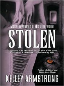 Stolen - Kelley Armstrong, Nell Canning