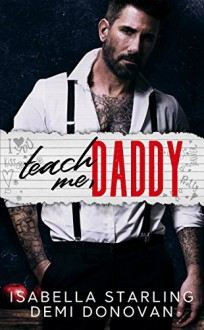 Teach Me Daddy Kindle Edition - Isabella Starling