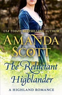 The Reluctant Highlander: A Highland Romance (The Highland Series) - Amanda Scott