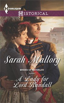 A Lady for Lord Randall (Brides of Waterloo) - Sarah Mallory