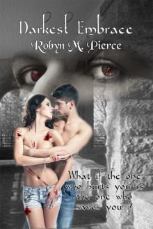 Darkest Embrace - Robyn M. Pierce
