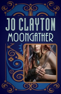 Moongather - Jo Clayton