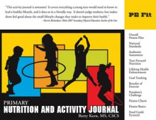 Primary Nutrition and Activity Journal - Betty Kern, Betty Kern