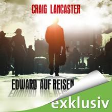 Edward auf Reisen - Craig Lancaster, Helmut Krauss, Amazon EU S.à r.l.