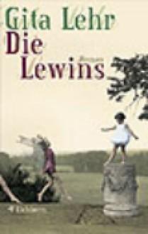 Die Lewins - Gita Lehr
