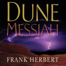 Dune Messiah - Euan Morton, Katherine Kellgren, Scott Brick, Simon Vance, Frank Herbert