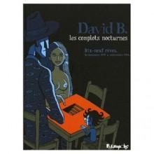 Les complots nocturnes : Dix-neuf rêves. De décembre 1979 à septembre 1994 (Album) - David B.