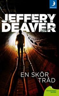 En skör tråd - Jeffery Deaver, Nils Larsson