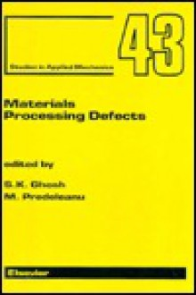 Materials Processing Defects - M. Predeleanu