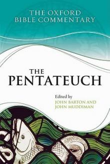 The Pentateuch - John Muddiman