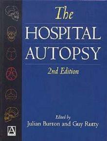 Hospital Autopsy, 2ed - Julian L. Burton