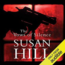 The Vows Of Silence - Steven Pacey, Susan Hill