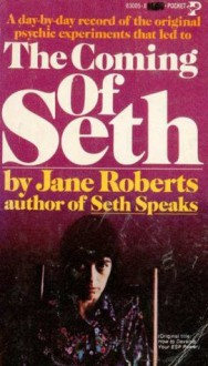 Coming of Seth - Jane Roberts