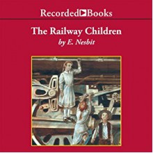 The Railway Children - E. Nesbit, Virginia Leishman