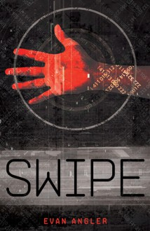 Swipe - Evan Angler