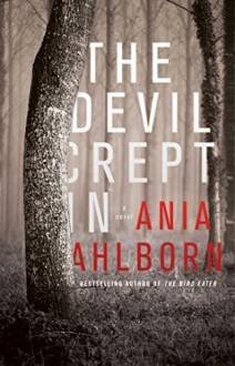 The Devil Crept In - Ania Ahlborn