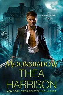 Moonshadow (Moonshadow Book 1) - Thea Harrison