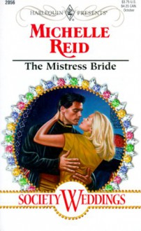 The Mistress Bride - Michelle Reid