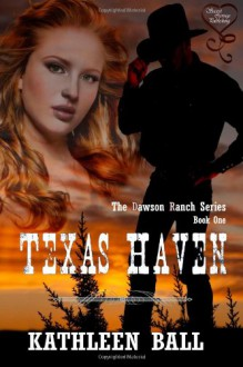 Texas Haven - Kathleen Ball
