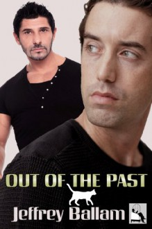 Out of the Past - Jeffrey Ballam