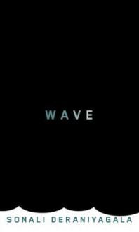 Wave - Sonali Deraniyagala