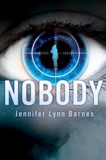 Nobody - Jennifer Lynn Barnes