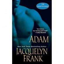 Adam (Nightwalkers, #6) - Jacquelyn Frank