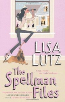 The Spellman Files - Lisa Lutz