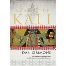 A Canção de Kali - Dan Simmons
