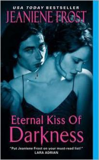Eternal Kiss of Darkness (Night Huntress World Series #2) -
