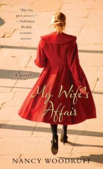 My Wife's Affair - Nancy Woodruff