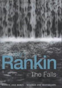 The Falls (Inspector Rebus, #12) - Ian Rankin