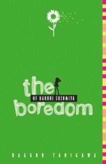 The Boredom of Haruhi Suzumiya - Nagaru Tanigawa, Noizi Ito