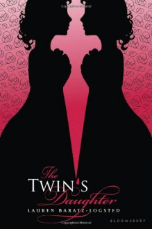 The Twin's Daughter - Lauren Baratz-Logsted
