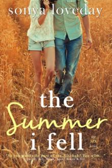 The Summer I Fell - Sonya Loveday
