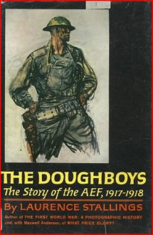 Story of the Doughboys - Laurence Stallings
