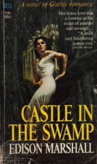Castle in the Swamp - Edison Marshall, George Mayers