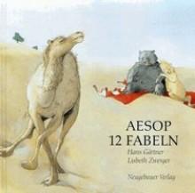 Aesop: 12 Fabeln - Hans Gartner, Lisbeth Zwerger, Aesop