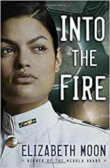 Into the Fire (Vatta's Peace) - Elizabeth Moon