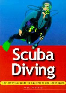 Scuba Diving - Jack Jackson